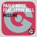 Paolo Noise - Miss Me feat Leroy Bell (Dan McKie Glittering Gold Mix)