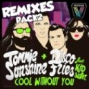 Tommie Sunshine, Disco Fries Feat. Kid Sister - Cool Without You (DJ Dee Ass Remix)