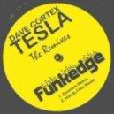 Dave Cortex - Tesla (Hands Free Remix)