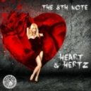 The 8th Note - Heart & Hertz (Original Mix)