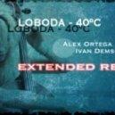 Светлана Лобода - 40 градусов (Alex Ortega & Ivan Demsoff Extended Remix)