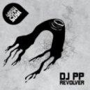 Dj Pp, Gabriel Rocha - Revolver (Original Mix)