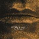 Andy Bell - Crazy (Cicada Vocal Remix)