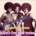 Love Unlimited - I'm so glad that I'm a woman (djGiel's Feel Good Version)