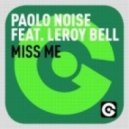 Paolo Noise feat. LeRoy Bell - Miss Me (Da Brozz Mix)