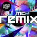 MC2 - Feel Roll in (Smell Remix)