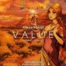 Alexis Mixail  -  Value (Original Mix)