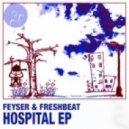 Feyser & FreshbeaT  - Hospital ( Unitech Remix )