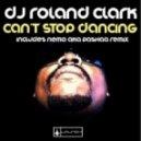Roland Clark - Can't Stop Dancing (DJ Pashaa's Revival Kick-Ass Remix)
