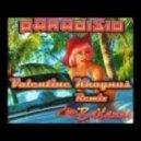 Paradisio - Bailando (Valentine Khaynus Remix)