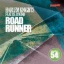 Harlem Knights - Road Runner feat. Re-Bound (Fer Ferrari Remix)