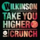 Wilkinson - Take You Higher