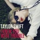 Taylor Swift - I Knew You Were Trouble (Dj Sequence Bootleg)