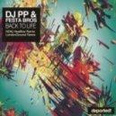 Dj PP, Festa Bros - Back To Life (Ndkj Heatflow Remix)