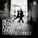 Rico Bernasconi & Marc Van Linden - Hypnotic Tango (Marc Van Linden Mix)