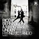 Rico Bernasconi & Marc Van Linden - Hypnotic Tango (Mike Red Re-Cut)