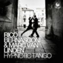 Rico Bernasconi & Marc Van Linden - Hypnotic Tango (Jordy Remix)