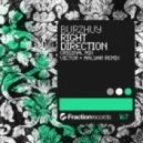 Burzhuy - Right Direction (Victor & MalYar Remix)