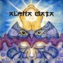 Alpha Data - See Ya In Another Life, Brotha (Original Mix)