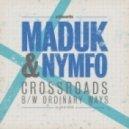 MADUK & NYMFO - Ordinary Ways