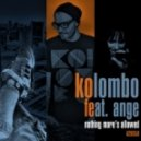 Kolombo feat Ange - Nothing More's Allowed (Dub Mix)
