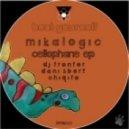 Mikalogic - Cellophane (Original Mix)