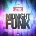 Lynx - Midnight Funk