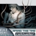 Celldweller - Afraid this time (LM1 remix)