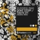 Running Man - Taste It! (Original Mix)