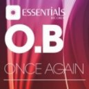 O.B - Once Again (Original Mix)