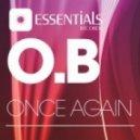 O.B - Once Again