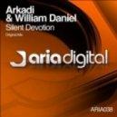 Arkadi And William Daniel - Silent Devotion