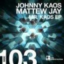 Johnny Kaos - Mr. Kaos (Original Mix)