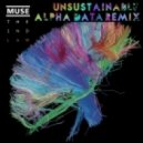 Muse -   Unsustainable (Alpha Data Remix)
