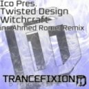 Ico pres. Twisted Design  - Witchcraft