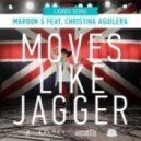 Maroon 5 & Christina Aguilera - Moves Like Jagger (Lavrov Remix)