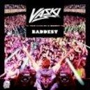 Vaski - Baddest feat. Betty Borderline (Original Mix)