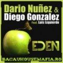 Dario Nunez, Luis Izquierdo, Diego Gonzalez - Eden (Extendended)