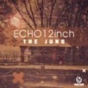 Echo 12inch - The Juno (12inch Tribe Tech)