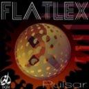 Flatlex - Pulsar (Original Mix)
