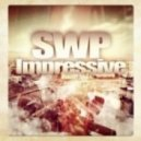 SWP - Impressive (Original Mix)