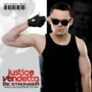 Justice Vendetta - Follow me