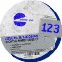 Jose M., TacoMan - Warehouse (Original Mix)