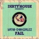 Vato Gonzalez - Fail (Tim Ismag Remix)