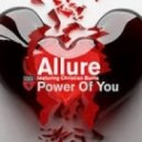 Allure feat. Christian Burns - Power Of You (Original Mix)