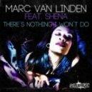 Marc Van Linden ft. Shena - Theres Nothing I Wont Do (Jay Frog Remix)