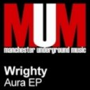 Wrighty  - In The Ecstasy
