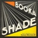 Booka Shade - Blackout: White Noise  feat. Chelonis R. Jones (Booka's Flash Mix)