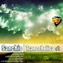 DJ Sanchio - Tranceholica #7
