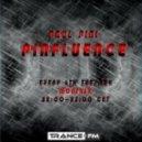 Paul PinI - Pinfluence 002 (26/03/2013 Trance.FM)
